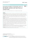 Increasing incidence of thyroid cancer in the Nordic countries with main focus on Swedish data