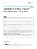 Treatment and outcome of 32 patients with distant metastases of Hürthle cell thyroid carcinoma: A single-institution experience