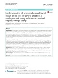 Implementation of immunochemical faecal occult blood test in general practice: A study protocol using a cluster-randomised stepped-wedge design