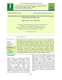 Standardization, formulation and evaluation of food products developed from Gluten free flour mix