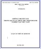 Luận án Tiến sĩ Kinh tế: Chống chuyển giá trong quản lý thuế thu nhập doanh nghiệp tại Việt Nam