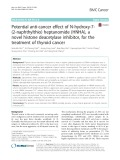 Potential anti-cancer effect of N-hydroxy-7- (2-naphthylthio) heptanomide (HNHA), a novel histone deacetylase inhibitor, for the treatment of thyroid cancer