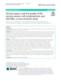 Clinical aspects and the quality of life among women with endometriosis and infertility: A cross-sectional study