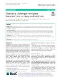 Diagnostic challenges: Low-grade adenosarcoma on deep endometriosis