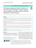 The disease stage-associated imbalance of Th1/Th2 and Th17/Treg in uterine cervical cancer patients and their recovery with the reduction of tumor burden