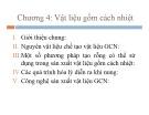 Bài giảng Công nghệ vật liệu cách nhiệt - Chương 4: Vật liệu gốm cách nhiệt