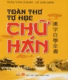 Toàn thư tự học chữ Hán: Phần 1