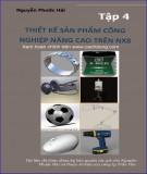Giáo trình Thiết kế sản phẩm công nghiệp nâng cao trên NX8 (Tập 4)