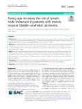 Young age increases the risk of lymphnode metastasis in patients with muscleinvasive bladder urothelial carcinoma
