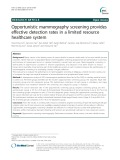 Opportunistic mammography screening provides effective detection rates in a limited resource healthcare system