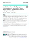 Identification of a novel subgroup of endometrial cancer patients with loss of thyroid hormone receptor beta expression and improved survival