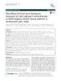 The effects of short-term fasting on tolerance to (neo) adjuvant chemotherapy in HER2-negative breast cancer patients: A randomized pilot study