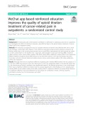 WeChat app-based reinforced education improves the quality of opioid titration treatment of cancer-related pain in outpatients: A randomized control study