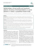 Epidemiology, clinical profile and treatment patterns of venous thromboembolism in cancer patients in Taiwan: A population-based study