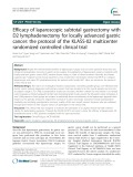 Efficacy of laparoscopic subtotal gastrectomy with D2 lymphadenectomy for locally advanced gastric cancer: The protocol of the KLASS-02 multicenter randomized controlled clinical trial