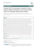 A phase II RCT and economic analysis of three exercise delivery methods in men with prostate cancer on androgen deprivation therapy