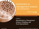 Lecture Introduction to Management Science with Spreadsheets: Chapter 1 - Stevenson, Ozgur