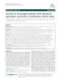 Survival in overweight patients with advanced pancreatic carcinoma: A multicentre cohort study
