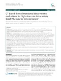 CT based three dimensional dose-volume evaluations for high-dose rate intracavitary brachytherapy for cervical cancer