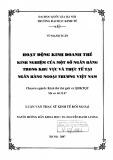 Luận văn Thạc sĩ Kinh tế đối ngoại: Hoạt động kinh doanh thẻ - Kinh nghiệm của một số ngân hàng trong khu vực và thực tế tại Ngân hàng Ngoại thương Việt Nam