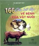 166 câu hỏi đáp về bệnh của vật nuôi: Phần 2