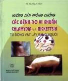 Hướng dẫn phòng chống các bệnh do vi khuẩn Chlammydia và Rickettsia từ động vật lây sang người: Phần 1
