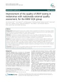 Improvement of the quality of BRAF testing in melanomas with nationwide external quality assessment, for the BRAF EQA group