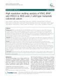 High resolution melting analysis of KRAS, BRAF and PIK3CA in KRAS exon 2 wild-type metastatic colorectal cancer