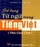 Sử dụng từ ngữ trong tiếng Việt: Phần 2