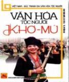 Tìm hiểu về văn hóa dân tộc Khơ-Mú ở Việt Nam: Phần 1