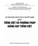 Tài liệu hướng dẫn ôn tập và thi tốt nghiệp môn Tiếng Việt và phương pháp giảng dạy tiếng Việt ở tiểu học