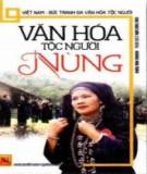 Tìm hiểu về văn hóa dân tộc Nùng ở Việt Nam: Phần 2