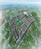 Thuyết minh tổng hợp: QHCT tỷ lệ 1/500 Khu đô thị Capella Grand City Bắc Ninh huyện Quế Võ, tỉnh Bắc Ninh