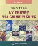 Giáo trình Lý thuyết tài chính tiền tệ - NXB Xây dựng: Phần 1
