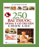 250 bài thuốc về Đông y cổ truyền: Phần 2