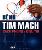 Cách phòng và điều trị bệnh tim mạch: Phần 1