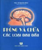 Phòng và điều trị các bệnh đau đầu: Phần 1