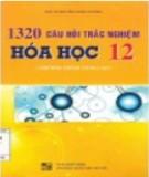 Tuyển chọn 1320 câu hỏi trắc nghiệm Hóa học lớp 12: Phần 1