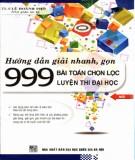Phương pháp giải nhanh 999 bài toán chọn lọc: Phần 1