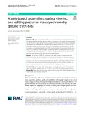 A web‑based system for creating, viewing, and editing precursor mass spectrometry ground truth data
