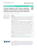 Assistant diagnosis with Chinese electronic medical records based on CNN and BiLSTM with phrase-level and word-level attentions