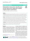 Multiplatform biomarker identification using a data-driven approach enables single-sample classification
