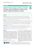 Guide for library design and bias correction for large-scale transcriptome studies using highly multiplexed RNAseq methods