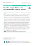 Integrative analysis of time course metabolic data and biomarker discovery