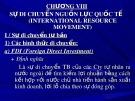 Bài giảng Kinh tế quốc tế - Chương 8: Sự di chuyển nguồn lực quốc tế (international resource movement)