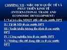 Bài giảng Kinh tế quốc tế - Chương 7: Mậu dịch quốc tế và phát triển kinh tế (international trade and economic development)