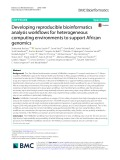 Developing reproducible bioinformatics analysis workflows for heterogeneous computing environments to support African genomics