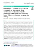 COMBImage2: A parallel computational framework for higher-order drug combination analysis that includes automated plate design, matched filter based object counting and temporal data mining
