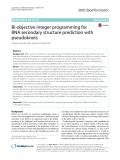 Bi-objective integer programming for RNA secondary structure prediction with pseudoknots