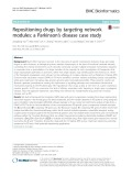 Repositioning drugs by targeting network modules: A Parkinson's disease case study